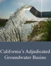 California's Adjudicated Groundwater Basins cover image with drain pipe into canal.